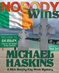 Gift Guide: Nobody Wins by Michael Haskins