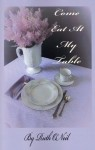 Gift Guide: Come Eat at My Table by Ruth ONeil