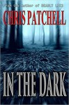 Featured Book: In the Dark by Chris Patchell