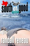 Featured Book: south of good by Randall Reneau