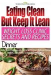 Featured Book: Weight Loss Clinic Secrets and Recipes  – Dinner by Maia Lloyd