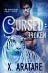 Featured Book: Cursed: Broken (An M/M Retelling of Beauty & The Beast) by X. Aratare