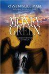 Featured Book: The Money is Green by Owen Sullivan