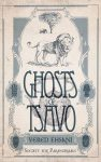 Featured Book: Ghosts of Tsavo by Vered Ehsani