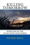 Featured Book: Killing Tomorrow by Peter Hill