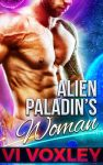 Alien Paladin's Woman by Vi Voxley