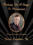 Featured Book: Nothing On A Stage Is Permanent: The Harry Langdon Scrapbook by Harry Langdon Jr.