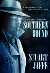 Southern Bound by Stuart Jaffe