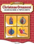 Featured Book: Three-Dimensional Christmas Ornaments Coloring Book & Paper Crafts by Monika Mira