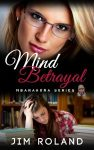 Featured Book: Mind Betrayal by Jim Roland