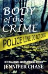 Featured Book: Body of the Crime by Jennifer Chase