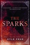 Featured Book: The Sparks by Kyle Prue