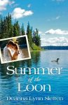 Featured Book: Summer of the Loon by Deanna Lynn Sletten