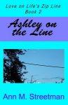 Ashley on the Line by Ann Streetman