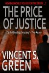 The Price of Justice by Vincent Green