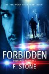 Featured Book: Forbidden by F. Stone