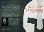 Featured Book:  The Influence of Military Strategies to Business by M.D. White