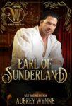 Featured Book: The Earl of Sunderland: Wicked Regency Romance by Aubrey Wynne