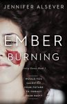 Featured Book: Ember Burning: Trinity Forest Book 1 by Jennifer Alsever
