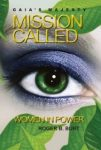 Featured Book: Gaia's Majesty-Mission Called: Women in Power by Roger B. Burt