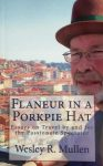 Featured Book: Flaneur in a Porkpie Hat by Wesley R. Mullen