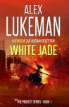 Featured Book: White Jade by Alex Lukeman