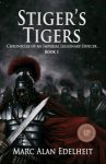 Featured Book: Stiger's Tigers by Marc Edelheit