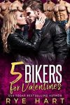 Featured Book: 5 Bikers for Valentines by Rye Hart