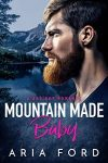 Featured Book: Mountain Made Baby by Aria Ford