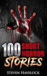 Featured Book: 100 Short Horror Stories by Steven Havelock