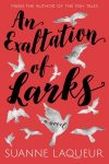 Featured Book: An Exaltation of Larks by Suanne Laqueur