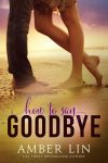 Featured Book: How to Say Goodbye by Amber Lin