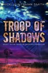 Featured Books: Troop of Shadows by Nicki Huntsman Smith