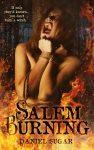 Featured Book: Salem Burning by Daniel Sugar