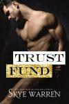 Featured Book: Trust Fund by Skye Warren