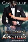 Featured Book: First Corpse The Appetizer by Carie Toeller
