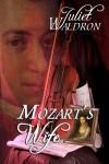Gift Guide: Mozart's Wife by Juliet Waldron