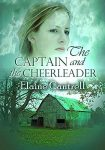 The Captain and the Cheerleader by Elaine Cantrell