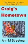 Craig's Hometown by Ann Streetman