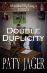 Double Duplicity by Paty Jager