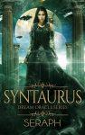 Dream Oracle Series: Syntaurus by Seraph Sanchez