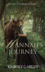 Featured Book: Hannah's Journey by Kimberly C. Miller
