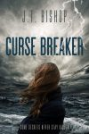 Featured Book: Curse Breaker by J. T. Bishop